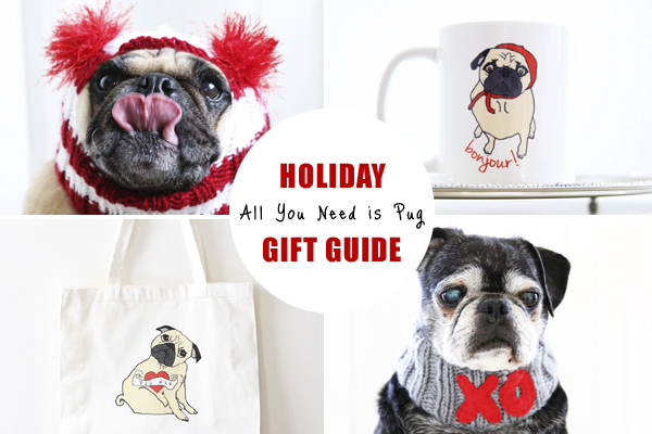 Pug Holiday Gift Guide